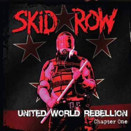 """United World Rebellion"" (2013), Skid Row's first record in 7 years. Photo from BLABBERMOUTH.NET"